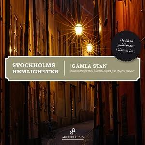 Stockholms hemligheter [Mysteries of Stockholm] Walking Tour
