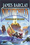 Nightchild: Chronicles of the Raven (0575072156) by Barclay, James