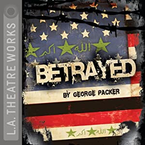Betrayed | [George Packer]