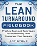 Lean Turnaround Fieldbook: Practical...