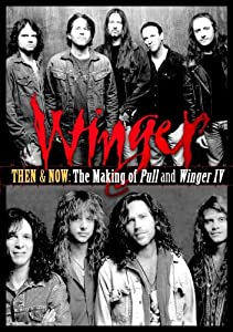 Then and Now: Making of Pull and Winger IV