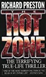 The Hot Zone (0552143030) by Richard Preston