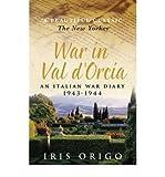 img - for By Iris Origo War in Val D'Orcia: An Italian War Diary, 1943-1944 book / textbook / text book