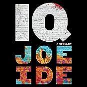 IQ | [Joe Ide]