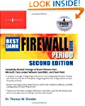 The Best Damn Firewall Book Period