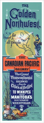 The Golden Northwest - Home for all People - Canadian Pacific Vintage Art Poster Print