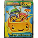 Team Umizoomi 144pg Coloring and Activity Book with Stickers. Heat Sealed in Copyrighted Labeled Sleeve. by Bendon Publishing