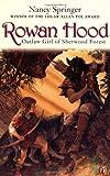 Rowan Hood: Outlaw Girl of Sherwood Forest