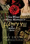 The Six Wives & Many Mistresses of He...