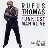 echange, troc Rufus Thomas - Funkiest Man Alive : The Stax Funk Sessions 1967-1975