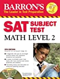 img - for Barron's SAT Subject Test Math Level 2 with CD-ROM (Barron's SAT Subject Test Math Level 2 (W/CD)) book / textbook / text book