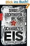 Schwarzes Eis: Der Lebensroman meines...