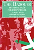 img - for The Basques: Their Struggle for Independence by Astrain, Luis Nunez (2013) Paperback book / textbook / text book