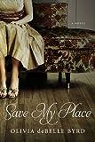 Save My Place: A Novel