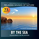 By the Sea: Ocean Waves for Relaxation (Relaxing Sounds of Nature)