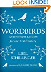 Wordbirds: An Irreverent Lexicon for...
