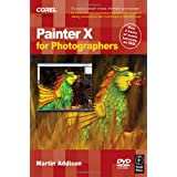 Painter X for Photographers: Creating Painterly Images Step by Stepby Martin Addison