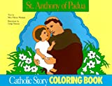 St. Anthony of Padua Coloring Book (0895553694) by Mary Fabyan Windeatt