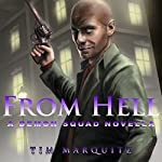 From Hell: A Demon Squad Novella | Tim Marquitz