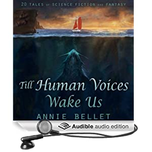 Till Human Voices Wake Us (Unabridged)