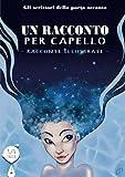 img - for Un racconto per capello (Italian Edition) book / textbook / text book