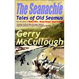 The Seanachie: Tales of Old Seamus (Tales of Old Seamus series Book 1)by Gerry McCullough