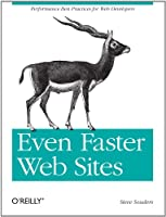 Even Faster Web Sites: Performance Best Practices for Web Developers ebook download