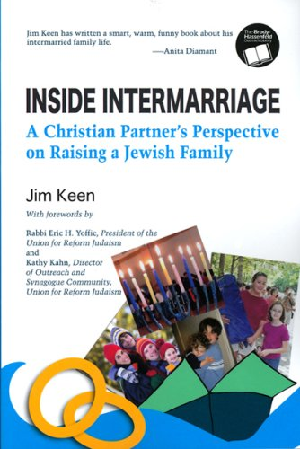 Inside Intermarriage: A Christian Partner's Perspective on Raising a Jewish Family: 1