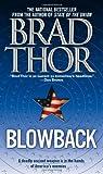 Blowback (1416505415) by Thor, Brad