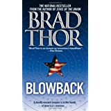 Blowback: A Thrillerby Brad Thor