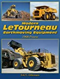 Modern Letourneau Earthmoving Equipment: Ultra-large Loaders, Dozers, and Haulers Since 1968