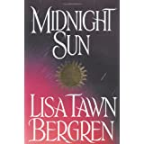 Midnight Sun (Northern Lights Series #3) ~ Lisa Tawn Bergren