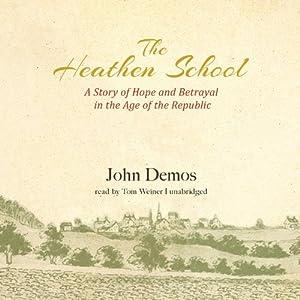 The Heathen School Audiobook