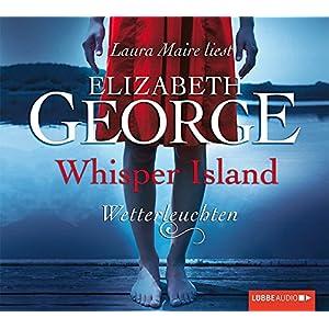 Whisper Island - Wetterleuchten: Teil 2.