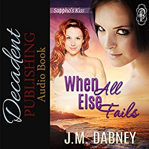 When All Else Fails Audiobook