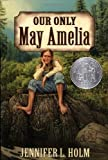 Our Only May Amelia (0064408566) by Jennifer L. Hohn