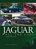 Jaguar: All the Cars - 3rd Edition