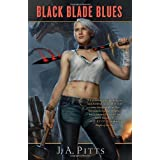 Black Blade Bluesby J. A. Pitts
