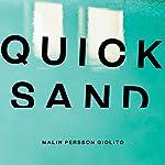 Quicksand | Malin Persson Giolito
