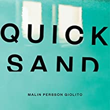 Quicksand | Livre audio Auteur(s) : Malin Persson Giolito Narrateur(s) : Saskia Maarleveld