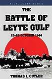 The Battle of Leyte Gulf (Bluejacket Books)