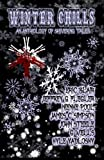 img - for Winter Chills: An Anthology of Holiday Horrors book / textbook / text book