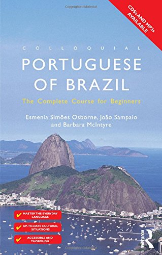 Colloquial Portuguese of Brazil: The Complete Course for Beginners (Colloquial Series) PDF