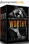 WORTHY: The Complete Series (3 Books...