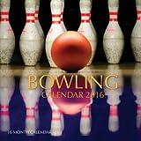 Bowling Calendar 2016: 16 Month Calendar