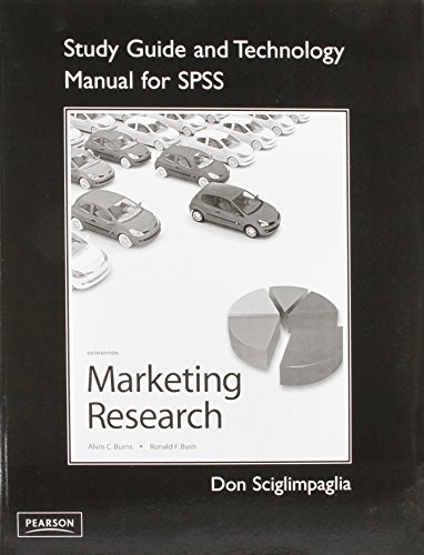 Marketing Research [With Study Guide and Technology Manual for SPSS]