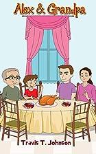 Children's Books : Alex & Grandpa:…