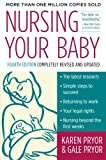 Nursing Your Baby 4e (006056069X) by Pryor, Karen