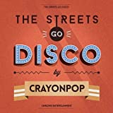 Crayon Pop �ߥ˥���Х� The Streets Go Disco (�����५�С�)(�ڹ���)