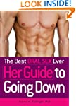The Best Oral Sex Ever - Her Guide to...
